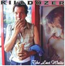 Songtexte von Killdozer - The Last Waltz