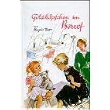 Goldköpfchen, Bd.8, Goldköpfchen im Beruf