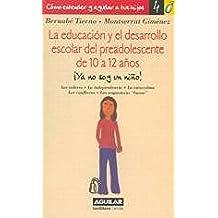 EDUCAR DE 10 A 12 AÑOS (Biblioteca Educacion)