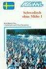 Assimil Schwedisch ohne Mühe, Bd.1 : Lehrbuch und 4 Cassetten