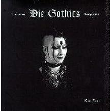 Die Gothics. Weiss wie Schnee, Rot wie Blut und Schwarz wie Ebenholz. Interviews, Fotografien