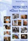 Menschen wie Mutter Teresa