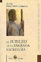 El jubileo en la Sagrada Escritura