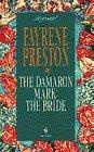 The Damaron Mark: The Bride (Loveswept) by Fayrene Preston (1995-11-05)
