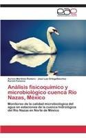 Análisis fisicoquímico y microbiológico cuenca Río Nazas, México por Martinez-Romero Aurora