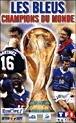 Les Bleus Champions du Monde [VHS]