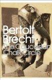 The Caucasian Chalk Circle (Penguin Modern Classics)