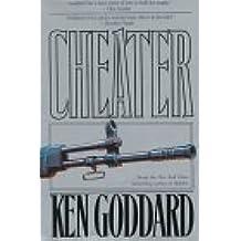 Cheater by Kenneth W. Goddard (1996-05-01)