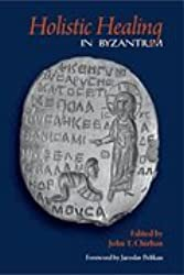 Holistic Healing in Byzantium
