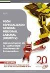 Peón Especializado General, Personal Laboral (Grupo V) de la Administración de la  Comunidad Autónoma de Extremadura. Test (Colección 416) por Sin datos
