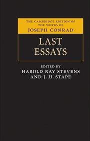 Last Essays (The Cambridge Edition of the Works of Joseph Conrad)