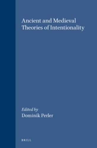Ancient and Medieval Theories of Intentionality