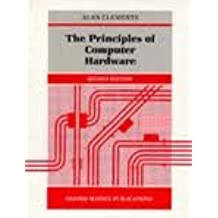 The Principles of Computer Hardware. Second Edition.