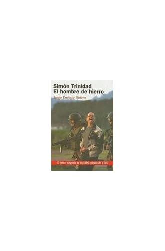 Simon Trinidad: El Hombre De Hierro/ The Ironman
