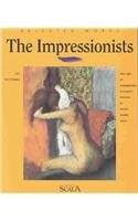 THE IMPRESSIONISTS. Edition en anglais