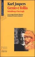 Genio e follia. Strindberg e Van Gogh