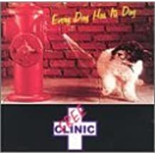 Every Day Has It's Dog by Free Clinic (1998-11-03)