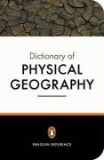 The Penguin Dictionary of Physical Geography (Penguin Reference Books)