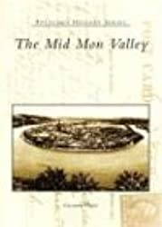The Mid Mon Valley (Postcard History)
