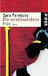 Die verschwundene Frau - Sara Paretsky