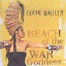 Songtexte von Caron Wheeler - Beach of the War Goddess