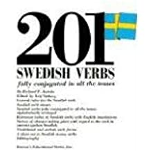 201 Swedish Verbs Fully Conjugated in All the Tenses (201 Verbs Series)