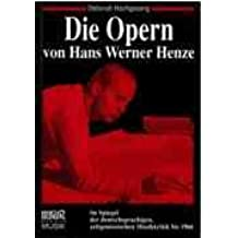 Die Opern Hans Werner Henzes im Spiegel der deutschsprachigen, zeitgenössischen Musikkritik bis 1966