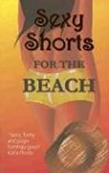 Sexy Shorts for the Beach (S.S. Charity S.)