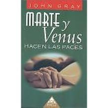 Marte y Venus Hacen Las Paces