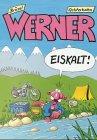 Werner, eiskalt - Brösel, Rötger Feldmann