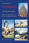 Hannover. Sonntags-Spaziergänge