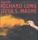 Richard Long - Jivya S. Mashe