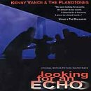 Songtexte von Kenny Vance & The Planotones - Looking for an Echo