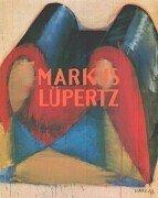 Markus Lupertz by C. Sylvia, Editor. Weber (2002-08-02)