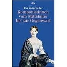 Komponistinnen vom Mittelalter bis zur Gegenwart