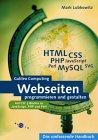 Webseiten programmieren und gestalten: HTML, CSS, JavaScript, PHP, Perl, MySQL, SVG (Galileo Computing)