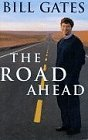 The Road Ahead by Bill Gates (1995-10-30)