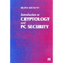 Introduction to Cryptology and PC Security
