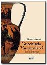 Griechische Vasenmalerei: Eine Einführung (Griechische Vasenmalerei)
