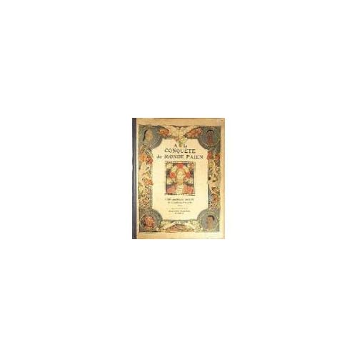 A la conquête du monde païen, par Georges Goyau, de l'Académie française. Illustrations d'Edgard Maxence