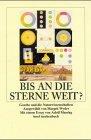 Bis an die Sterne weit: Goethe und die Naturwissenschaften - Margrit Wyder