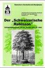 """Johann David Wyss: """"Schweizerischer Robinson"""": Dokument pädagogisch-literarischen Zeitgeistes an der Schwelle zum 19. Jahrhundert"""