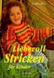 Liebevoll stricken für Kinder