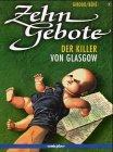 Zehn Gebote, Bd.1, Der Killer von Glasgow