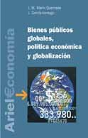 Bienes públicos globales, política económica y globalización (Ariel Economía)