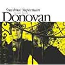 Sunshine Superman: The Very Best Of Donovan