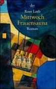Preisvergleich Produktbild Mittwoch Frauensauna: Roman