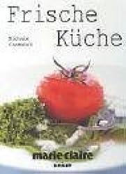 Frische Küche - marie claire