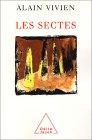Les sectes par Alain Vivien