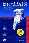 InterBRAIN. Version 2.0. CD-ROM für Windows 95/98/NT/2000/XP und MacOS 7.5: Topographische Anatomie des ZNS des Menschen